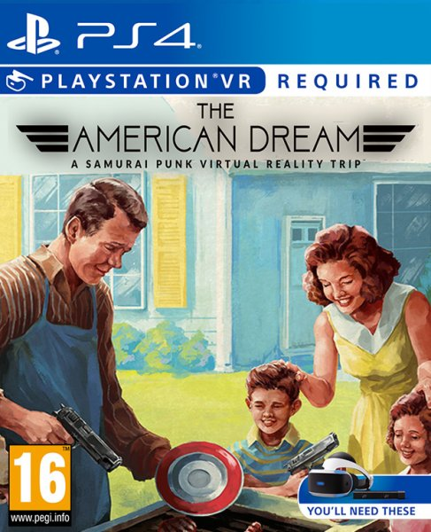 The American Dream - PlayStation 4 VR